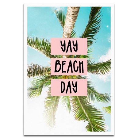 Visionary Prints 'Yay Beach Day' | Tropical Wall Art - Pink Typography Text Art with Green Tropical Palm Tree Leaves and Blue Sky | Modern Contemporary Poster Print, 13x19 - Palm Tree Leaf