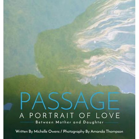 Passage : A Portrait of Love Between Mother and
