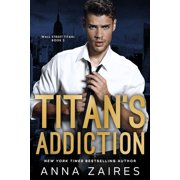 Titan's Addiction - eBook