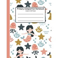 Primary Journal: Primary Composition Notebook: Primary Composition Notebook K-2. Picture Space And Dashed Midline, Primary Composition Notebook, Composition Notebook for Kindergarten, Composition Note