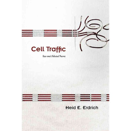 Cell Traffic: New and Selected Poems