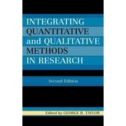 Integrating Quantitative and Qualitative Methods in Research (Paperback)