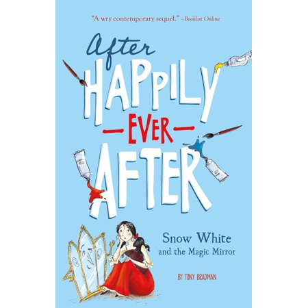Snow White and the Magic Mirror (After Happily Ever After) - eBook - Magic Snow