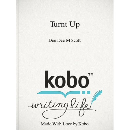 Turnt Up - eBook