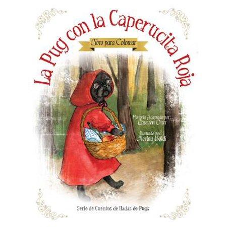 La Pug Con La Caperucita Roja - Libro Para - Pelucas Rojas Para Halloween