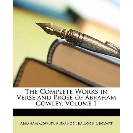 The Complete Works in Verse and Prose of Abraham Cowley, Volume 1 - image 1 de 1