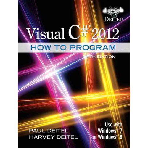 Visual C# 2012: How to Program