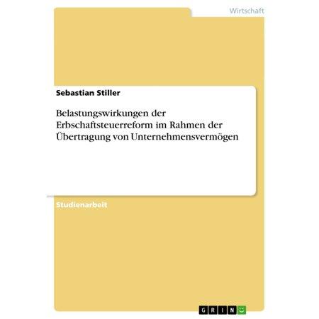 Belastungswirkungen der Erbschaftsteuerreform im Rahmen der Übertragung von Unternehmensvermögen - eBook (Red Rahmen Sonnenbrillen)