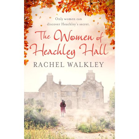 The Women of Heachley Hall - eBook
