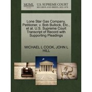 Lone Star Gas Company, Petitioner, V. Bob Bullock, Etc., et al. U.S. Supreme Court Transcript of Record with Supporting Pleadings