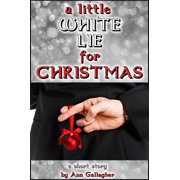 A Little White Lie For Christmas - eBook
