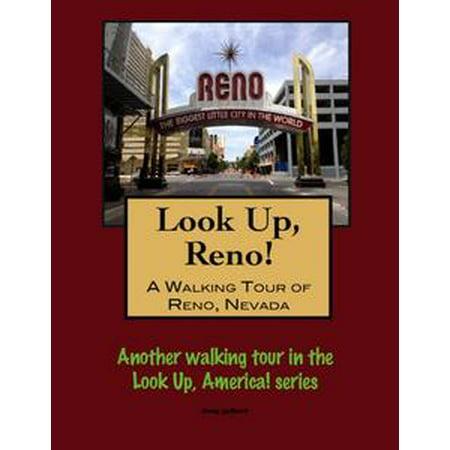 Look Up, Reno! A Walking Tour of Reno, Nevada - - Party City Reno Nevada