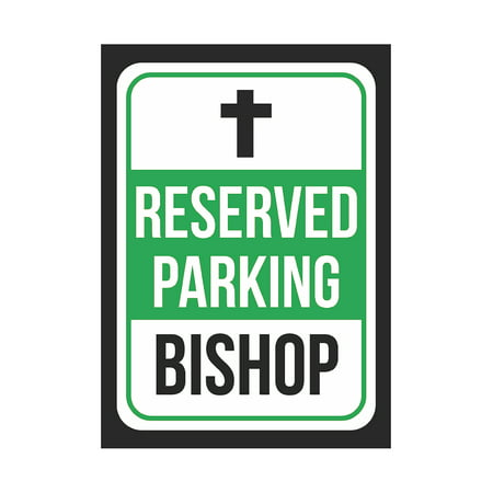 Reserved Parking Bishop Print Green, White And Black Notice Parking Metal Small Signs, 7.5x10.5 Inch (White And Bishop)