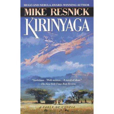 Kirinyaga: A Fable of Utopia by