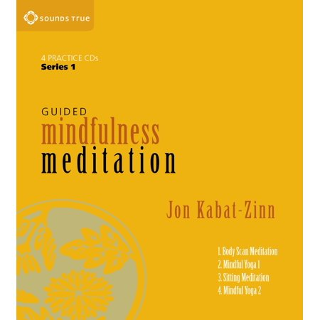 Guided Mindfulness Meditation Series 1 : A Complete Guided Mindfulness Meditation Program from Jon