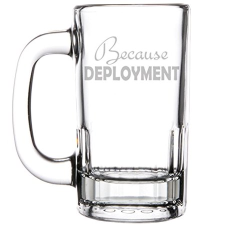 Army Glass Stein (12oz Beer Mug Stein Glass Because Deployment Military Army Marines Survival)