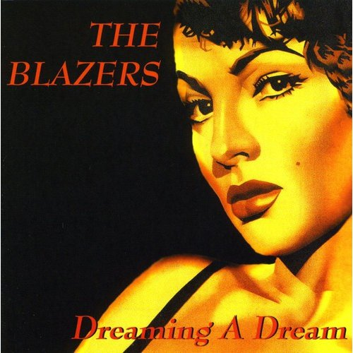 Blazers - Dreaming a Dream [CD]