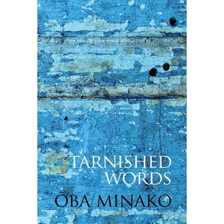 Tarnished Words : The Poetry of Oba Minako