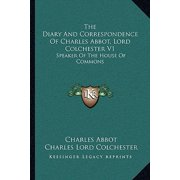 The Diary and Correspondence of Charles Abbot, Lord Colchester V1