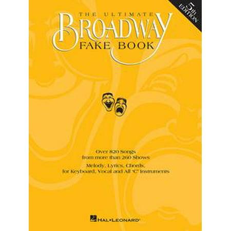 - The Ultimate Broadway Fake Book (Songbook) - eBook