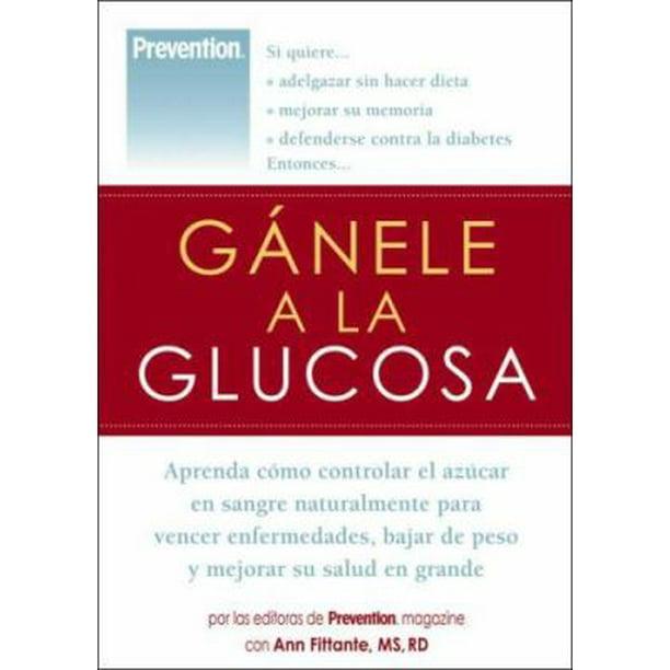 como bajar glucosa en la sangre