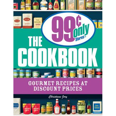 The 99 Cent Only Stores Cookbook - eBook