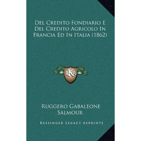 del Credito Fondiario E del Credito Agricolo in Francia Ed in Italia (1862) - image 1 de 1