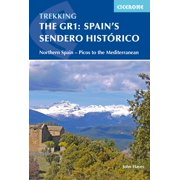 The GR1: Spain's Sendero Historico : Across Northern Spain from Leon to Catalonia