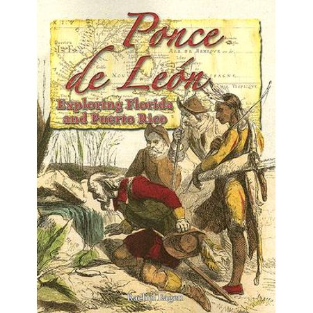 Ponce de Leon : Exploring Florida and Puerto Rico (Best Beaches In Ponce Puerto Rico)
