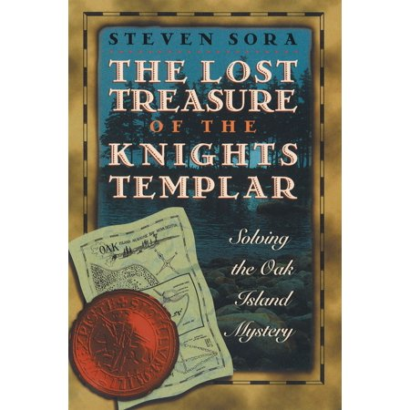 The Lost Treasure of the Knights Templar : Solving the Oak Island (Templar Cloak)