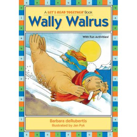 Wally Walrus : Vowel Combinations Ai, Au, Aw (Aw Aw Aw Aw Aw Aw Aw)