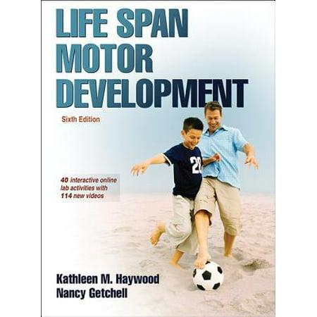 Life Span Motor Development 6th Edition with Web Study