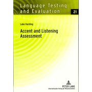 Language Testing and Evaluation: Accent and Listening Assessment : A Validation Study of the Use of Speakers with L2 Accents on an Academic English Listening Test (Series #21) (Hardcover)