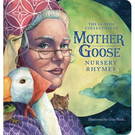 The Classic Collection of Mother Goose Nursery Rhymes (Oversized Padded Board Book) (Board Book)