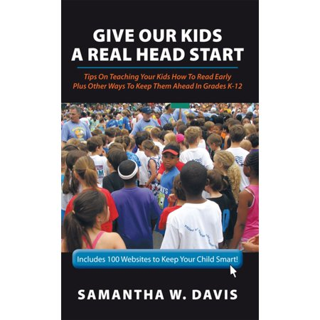 Give Our Kids a Real Head Start - eBook