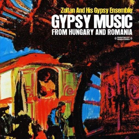 Zoltan & His Gypsy Ensemble - Gypsy Music From Hungary & Romania [CD]