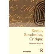 Revolt, Revolution, Critique - eBook