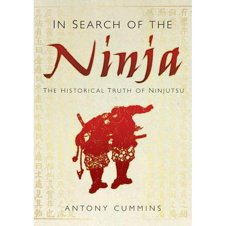 History Of Ninjas (In Search of the Ninja -)