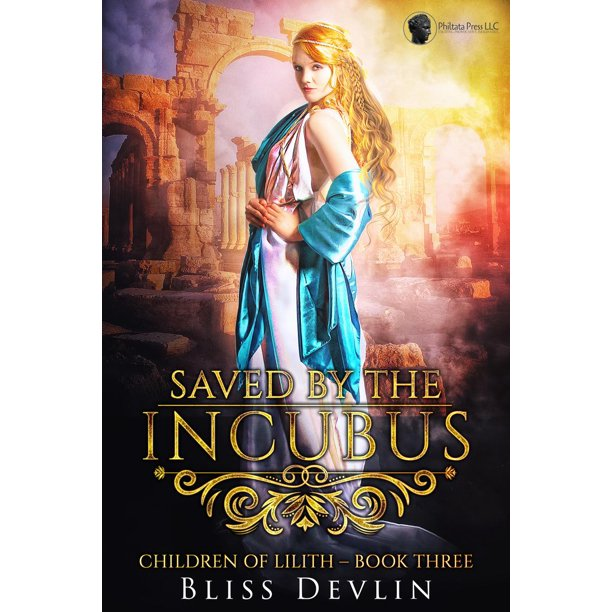 Saved by the Incubus (The Childen of Lilith, Book 3) - eBook