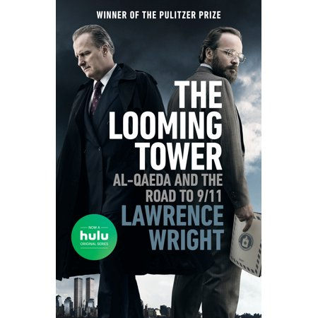 The looming tower movie tie in al qaeda and the road to 911 the looming tower movie tie in al qaeda and the road fandeluxe Images