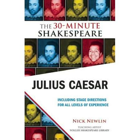 Julius Caesar: The 30-Minute Shakespeare - eBook (Characters In Julius Caesar By William Shakespeare)