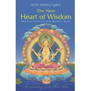 New Heart of Wisdom : Profound Teachings from Buddha's Heart