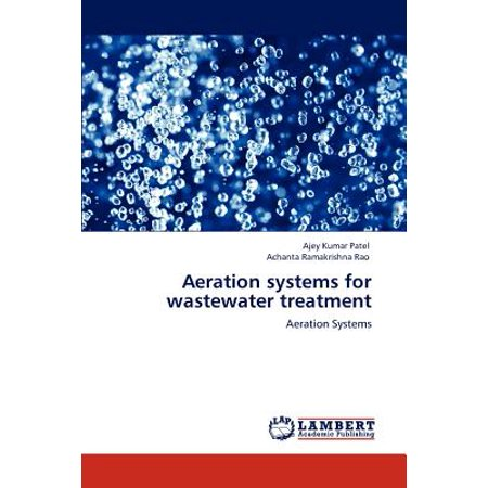 Aeration Systems for Wastewater Treatment