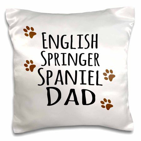 3dRose English Springer Spaniel Dog Dad - Doggie by breed - brown muddy paw prints - doggy lover pet owner - Pillow Case, 16 by