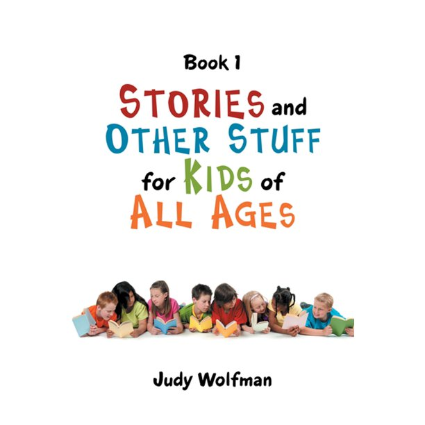 Stories and Other Stuff for Kids of All Ages - eBook