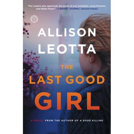 The Last Good Girl : A Novel