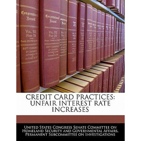 Credit Card Practices : Unfair Interest Rate