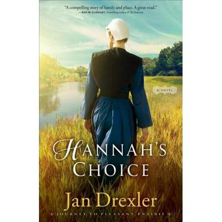Hannah's Choice (Journey to Pleasant Prairie Book #1) - (Wisconsin Pleasant Prairie)