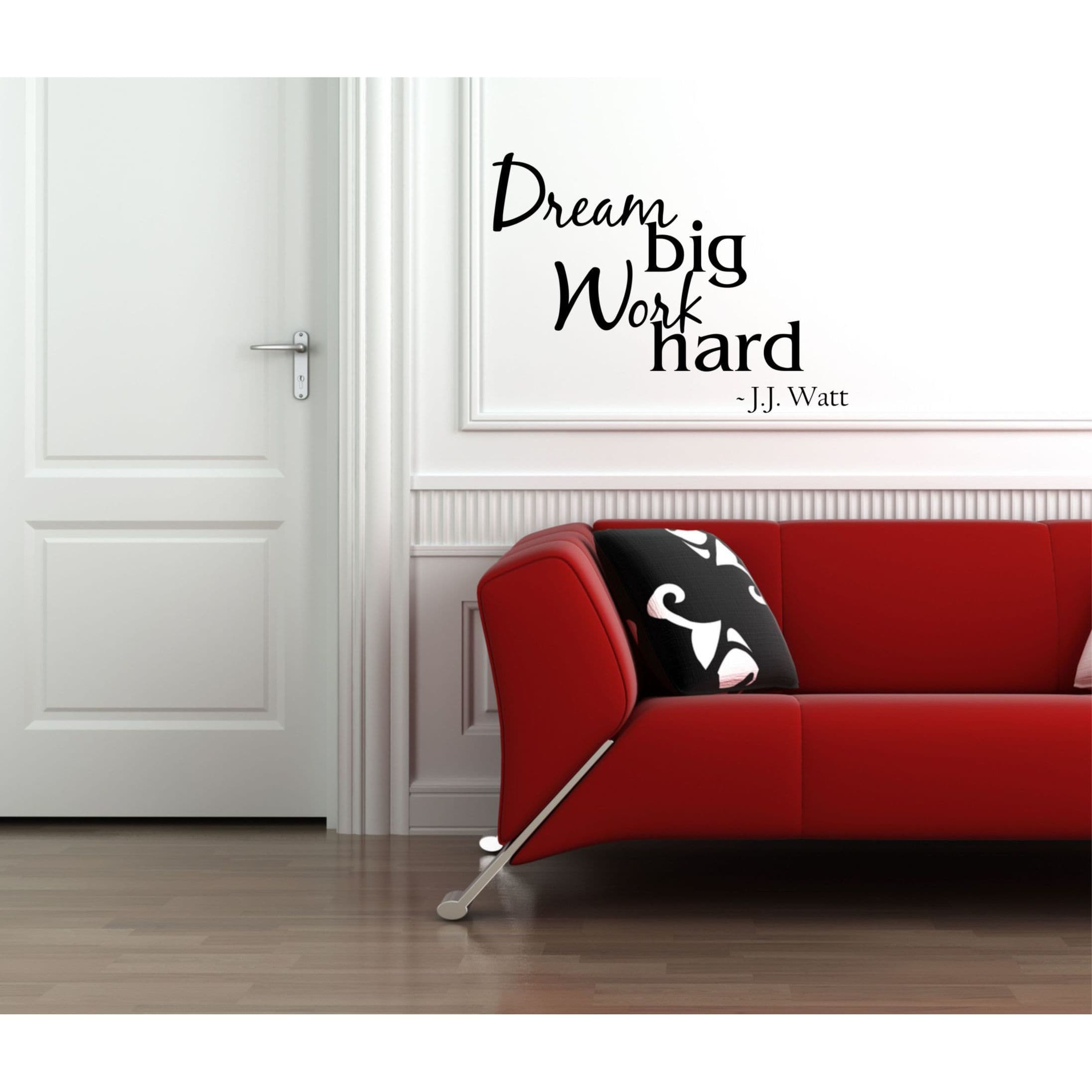 Everything Vinyl Decor Dream Big, Work Hard - J.J. Watt Vinyl Wall Art