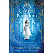 Crystal Kingdom : The Kanin Chronicles (From the World of the Trylle)